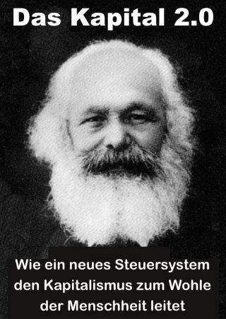 Wie ein neues Steuersystem den Kapitalismus zum Wohe der Menschheit leitet